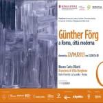 Guenther Foerg - Museo Bilotti, Roma